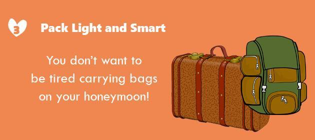 honeymoon planning tips - pack light