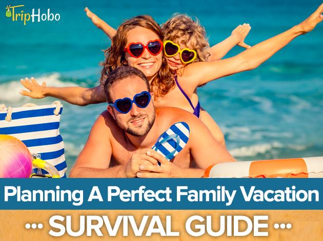 Complete guide for planning a family tour triphobo travel blog