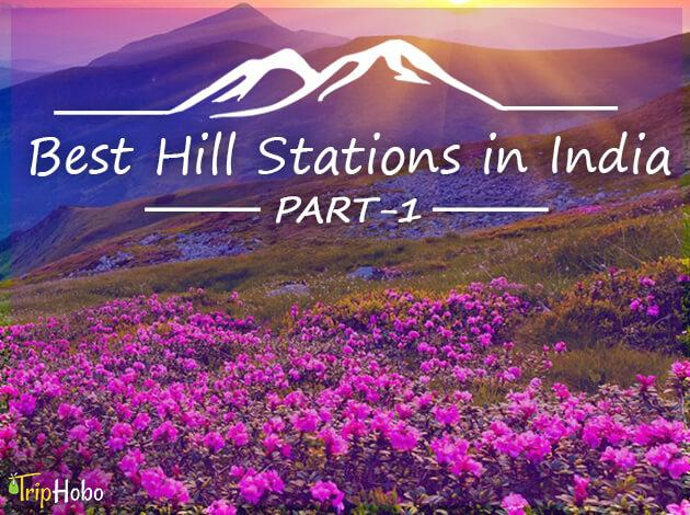 Best Hill stations in India