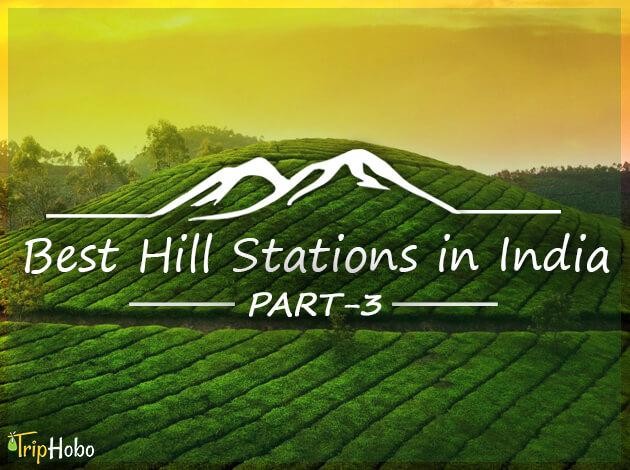 Hill Stations in India - Part 3