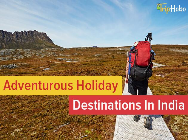Adventure destinations in India