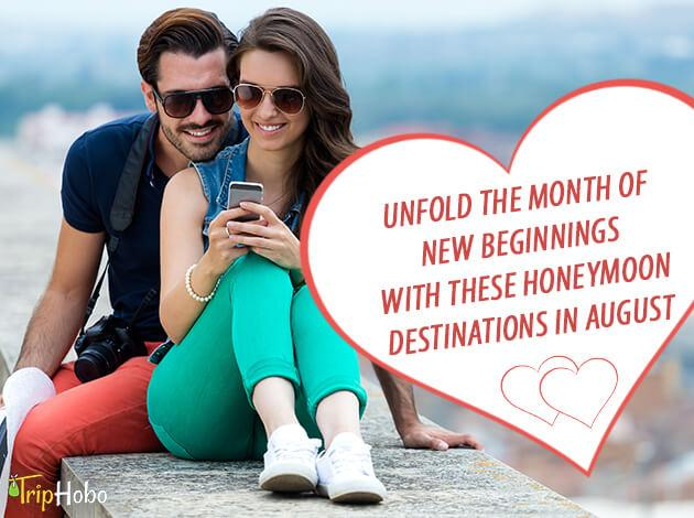 honeymoon destinations in August