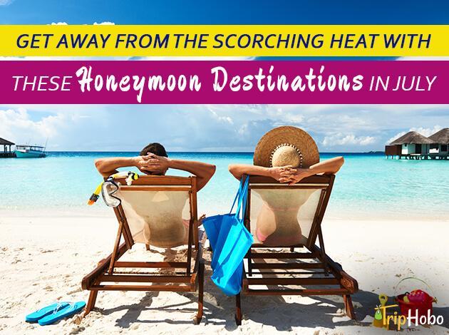 honeymoon destinations in July