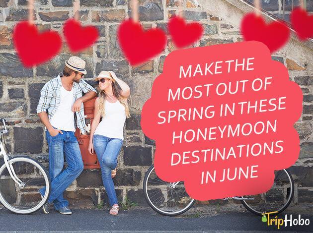 honeymoon destinations in June