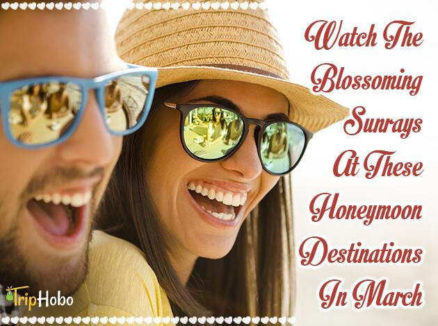 honeymoon destinations in March