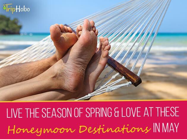 honeymoon destinations in May