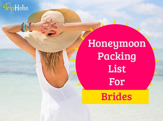 Honeymoon packing list for brides