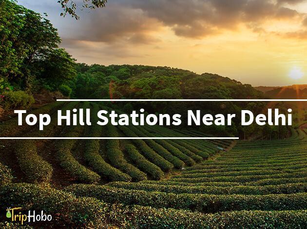 Hill stations near Delhi