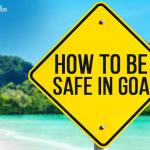 Goa Travel Safety Tips Everyone Must Follow
