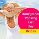 Honeymoon Packing List For Bride - All the Essentials