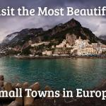 10 Small Towns In Europe: Coolest ones