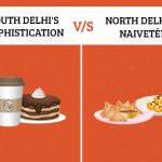 Cultural Differences between North and South Delhi